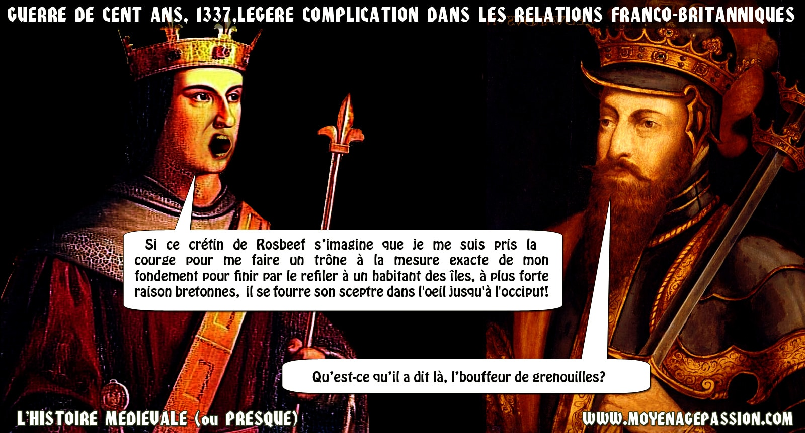 humour_histoire_medieval_guerre_cent_ans_philippe_de_valois_edouard_III_moyen-age_passion