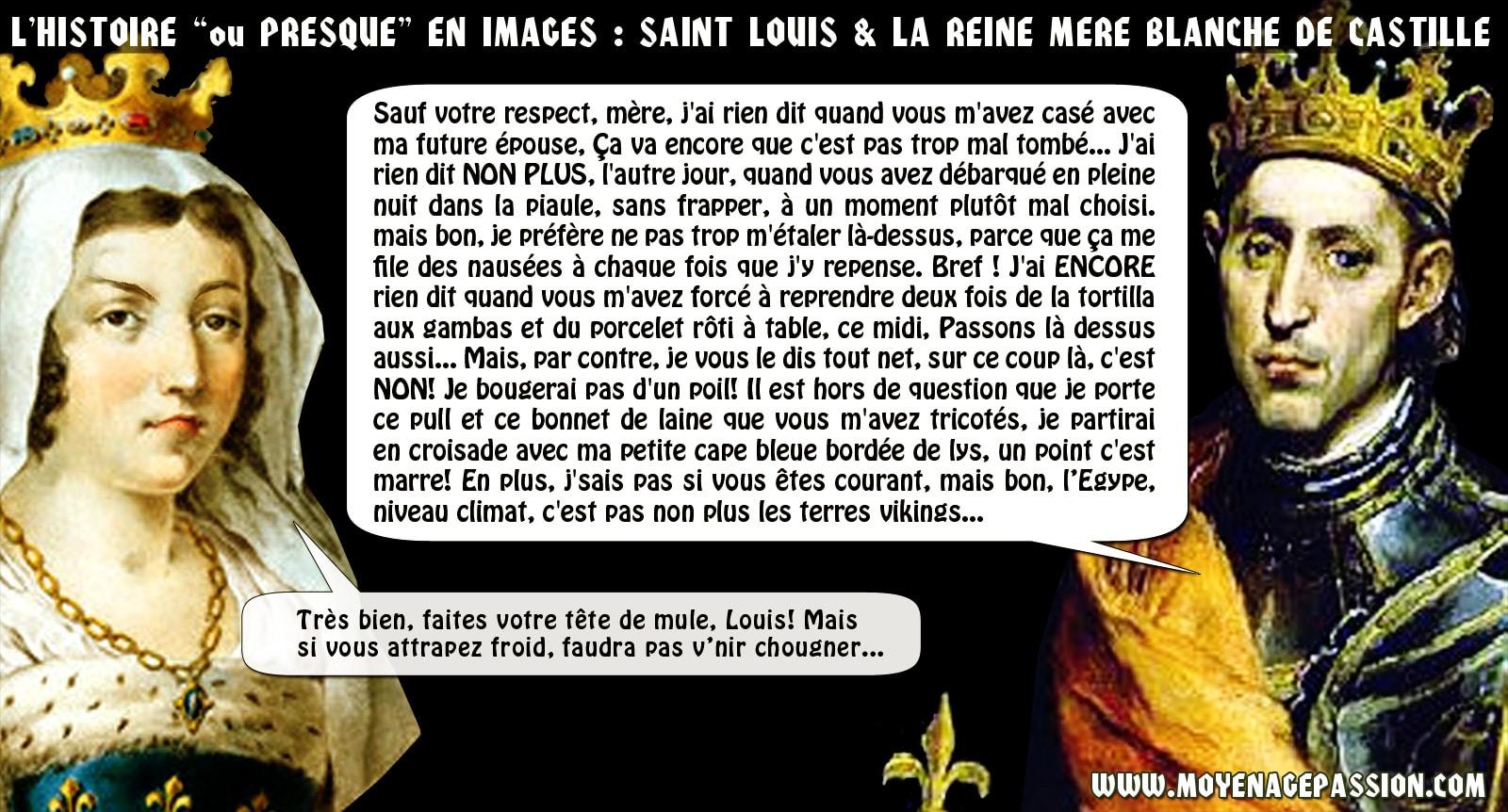 humour_medieval_histoire_saint_louis_blanche_de_castille_moyen-age_passion