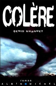 roman_aventure_colere_denis_marquet