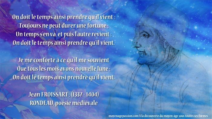 poesie_monde_medieval_rondeau_jean_froissard_chroniqueur_historien_poete