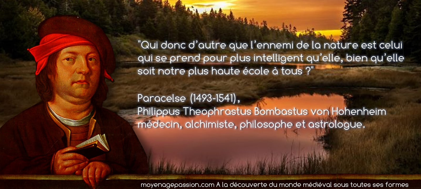 citation_sagesse_medievale_paracelse_nature_medecin_philosophe_astrologue_moyen-age