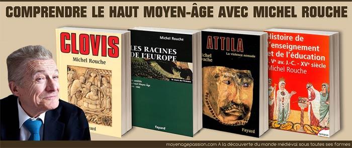 monde medieval michel rouche bibliographie