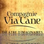 via_cane_compagnie_marionnettes_spectacles_historiques_theatre_imaginaire_animations_festival_fous_histoire_vivante