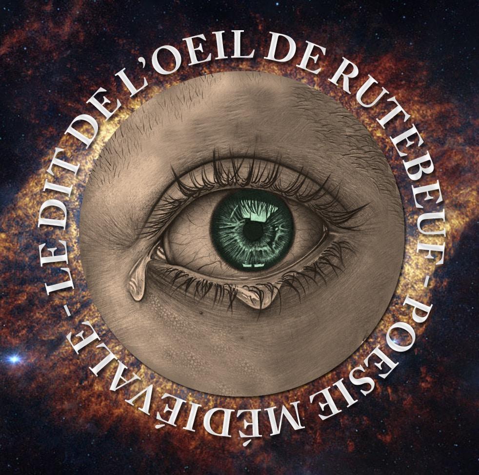 rutebeuf_le_dit_de_oeil_misere_complainte_poesie_medievale_trouvere_moyen-age