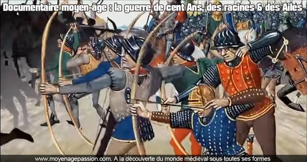 video_documentaire_moyen-age_guerre_cent_ans_azincourt_crecy_monde_medieval_bases_chronologiques