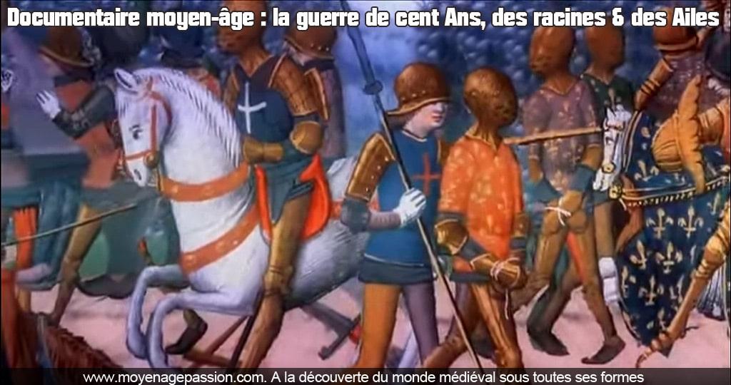 video_documentaire_moyen-age_guerre_cent_ans_monde_medieval_bases_chronologiques