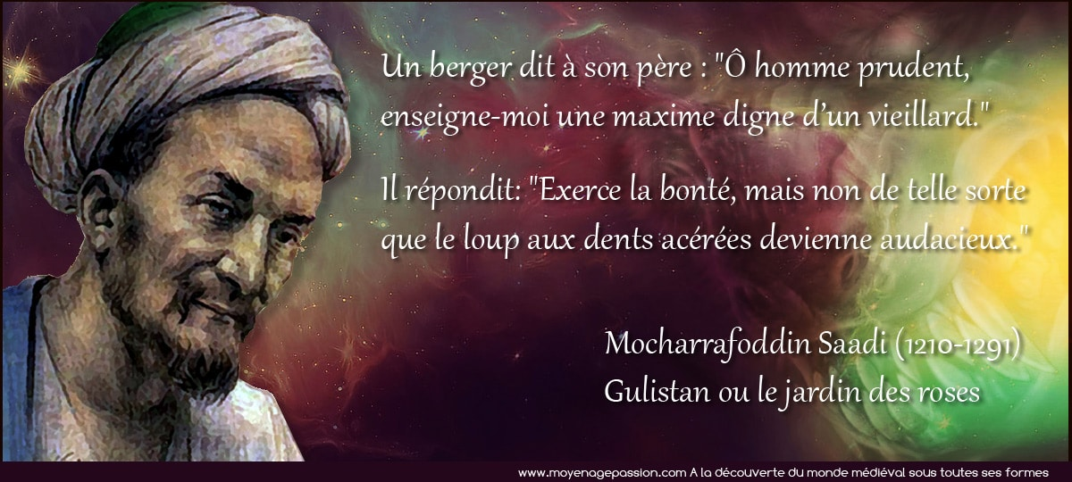 citations_medievales_sagesse_persane_saadi_gulistan_jardin_des_roses_moyen-age_central