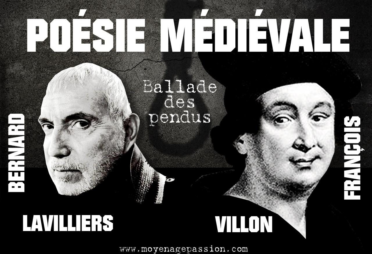 francois_villon_epitaphe_ballade_pendu_poesie_medievale_satirique_realiste_bernard_lavilliers_lecture_poetique_audio_moyen-age_tardif