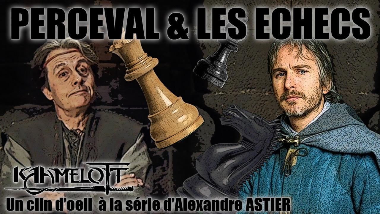 kaamelott_hommage_alexandre_astier_perceval_maitre_armes_arthur_echecs