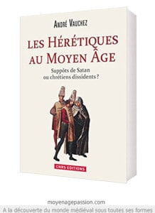 heresies_heretiques_histoire_medievale_historiographie_video_conference_andre_vauchez_moyen-age_central