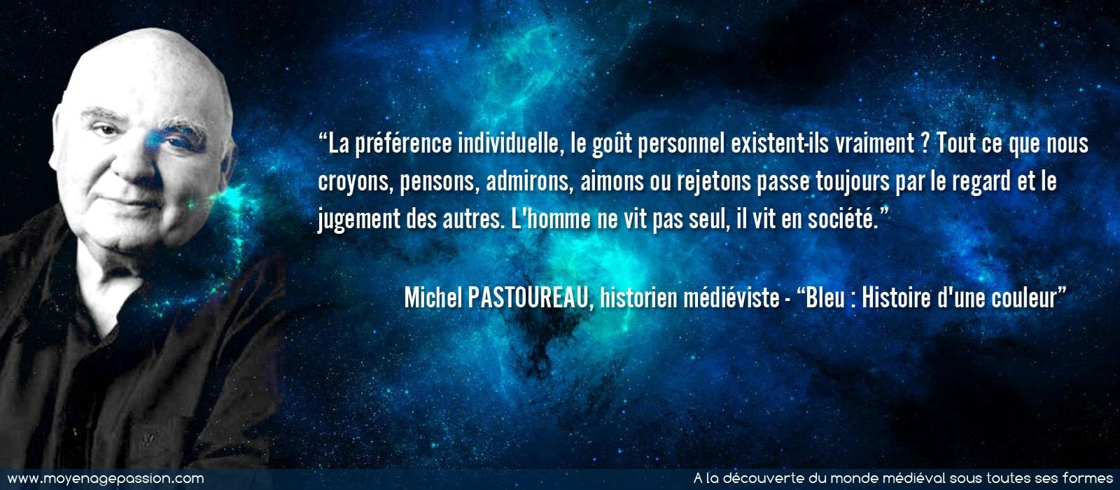 michel_pastoureau_citation_historien_medieviste_histoire_couleur_representation_monde_medieval