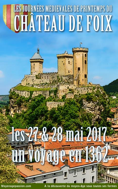 agenda_sortie_historique_chateau_foix_fetes_medievales_printemps_2017_1362_gaston_febus_moyen-age_central