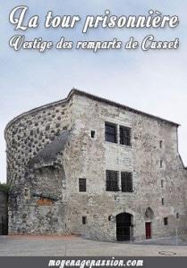 cusset_histoire_medievale_remparts_XVe_tour_prisonniere_Louis_XI