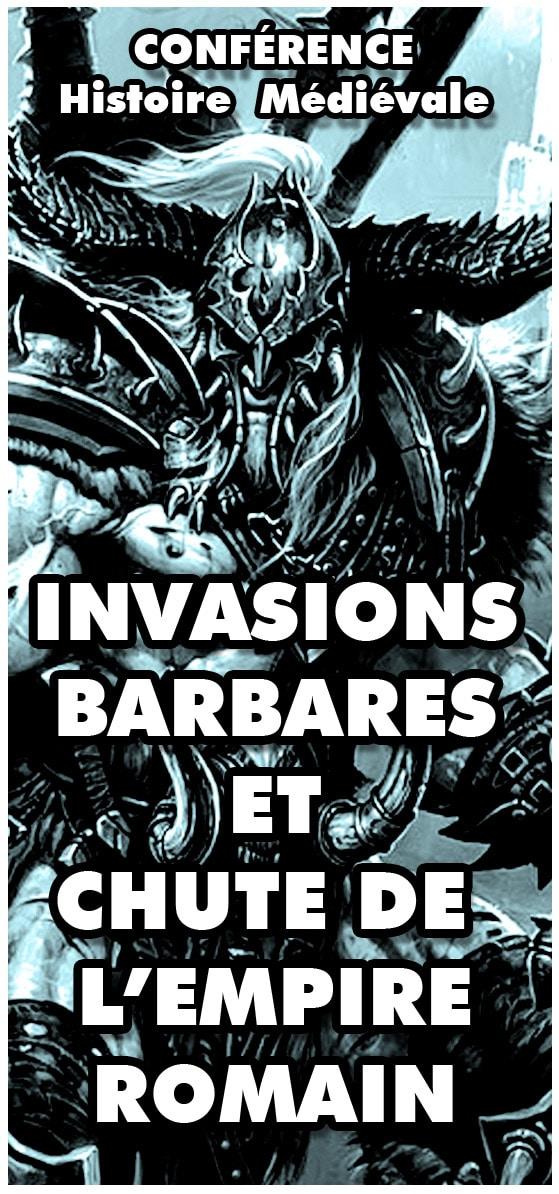 histoire_medievale_invasion_barbare_chute_de_rome_conference_haut_moyen_age
