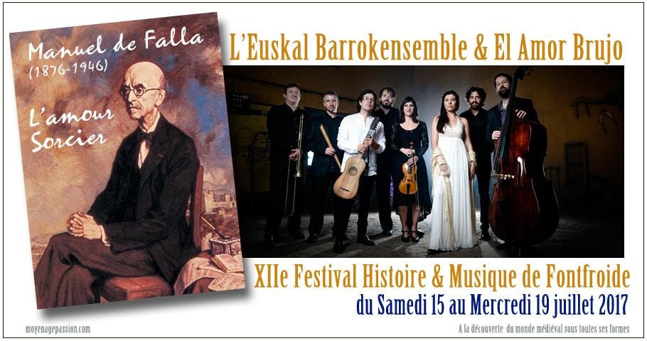 musique_festival_histoire_abbaye_fontfroide_2017_Manuel_de_falla_flamenco_Euskal_Barrokensemble