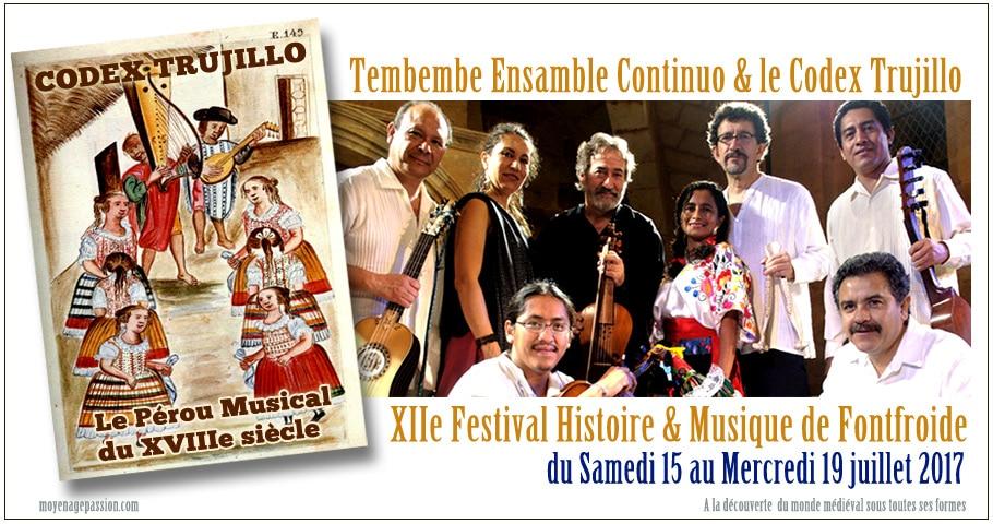 musiques_anciennes_festival_histoire_abbaye_fontfroide_2017_Tembembe_continuo_codex_trujillo_Martinez_companon