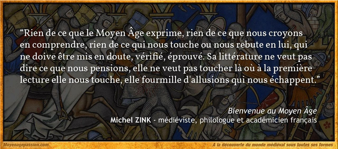 citation_moyen-age_litterature_poesie_monde_medieval_Michel_Zink_medieviste_philologue