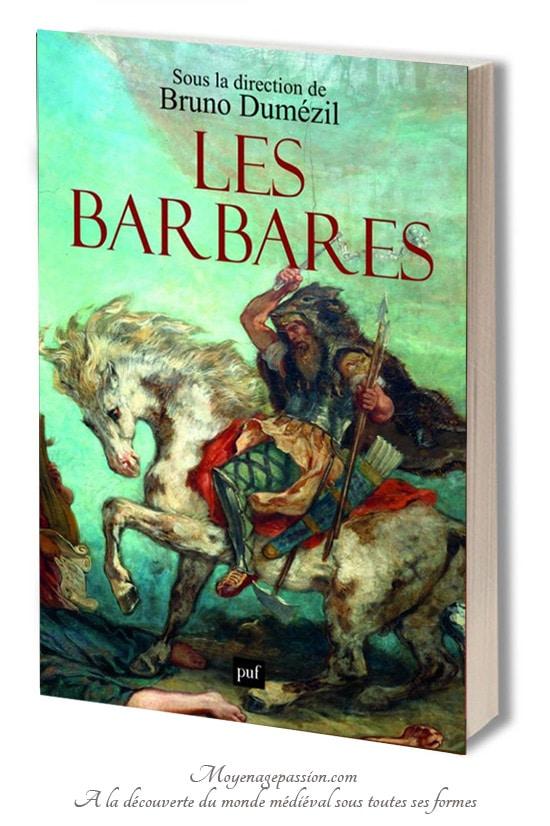 livre_histoire_barbares_invasion_identite_historien_bruno_dumezil