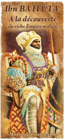 ibn_battuta_aventurier_voyageur_medieval_empire_mali_moyen-age_central