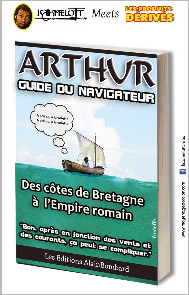 kaamelott_serie_televisee_legendes_arthuriennes_alexandre_astier_roi_arthur_humour_detournement_lecture