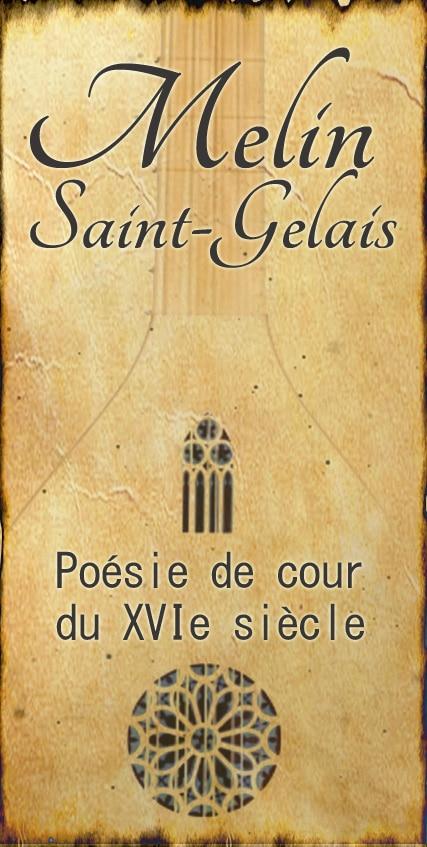 melin_saint_gelais_poesie_cour_XVIe_siecle_epigrammes_dizain_renaissance_moyen-age_tardif