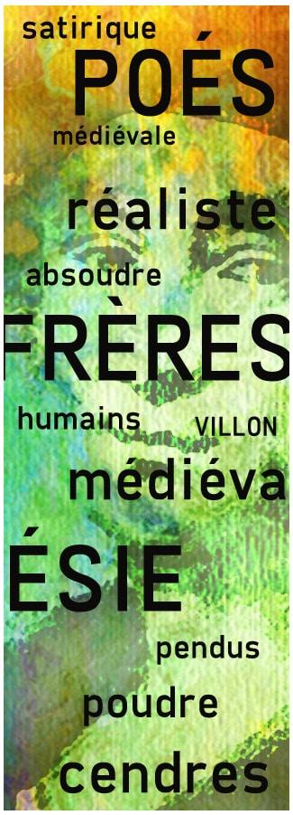 villon_ballade_pendus_poesie_medievale_satirique_realiste_epitaphe_moyen-age
