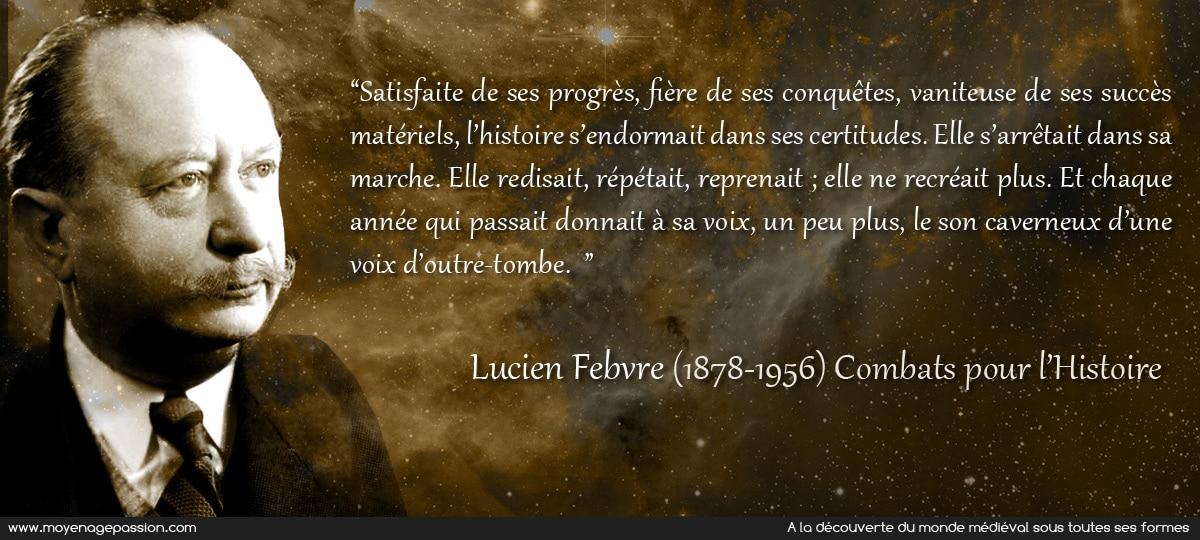 citation_histoire_ecole_des_annales_lucien_febvre