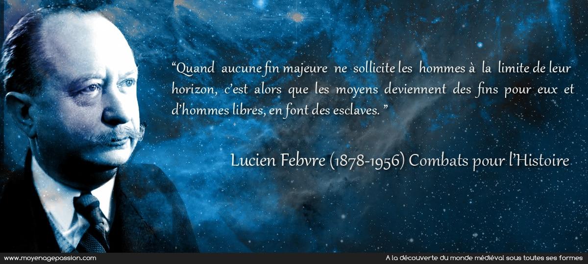 citation_histoire_historiographie_lucien_febvre_annales_histoire_globale