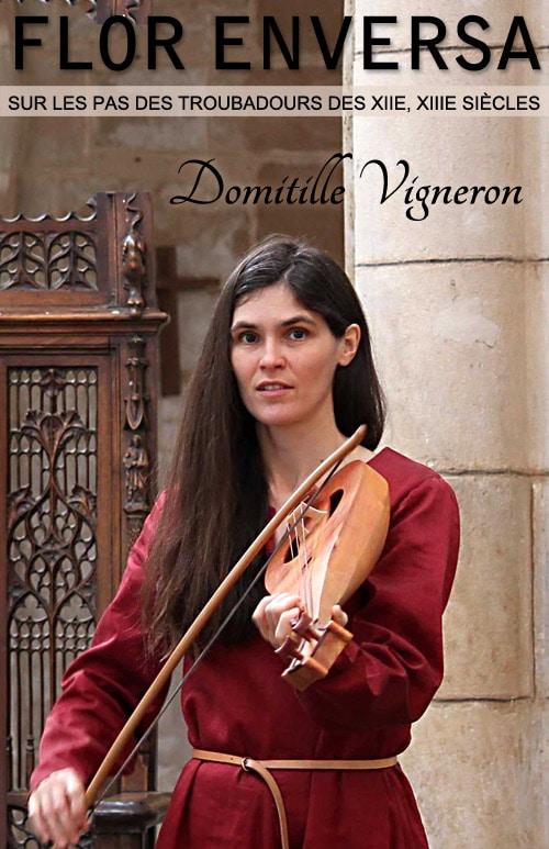 poesie_musique_medievale_troubadour_occitan_ensemble_Flor_enversa_Domitille_Vigneron