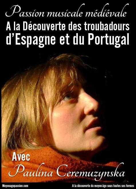Paulina_Ceremuzynska_chansons_musiques_poesies_anciennes_medievales_troubadours_cantigas_amigo_amor_moyen-age_XIIIe