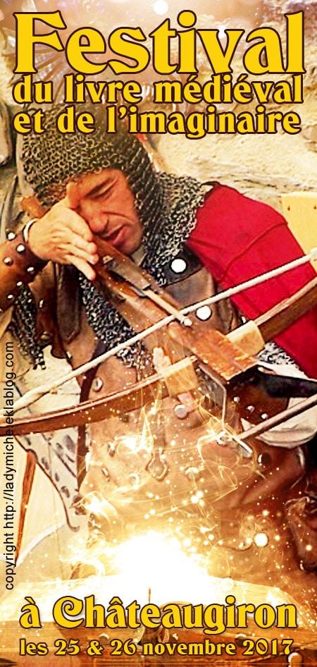 festival_salon_livre_medieval_animations_moyen-age_historique_fantastique_chateaugiron_bretagne