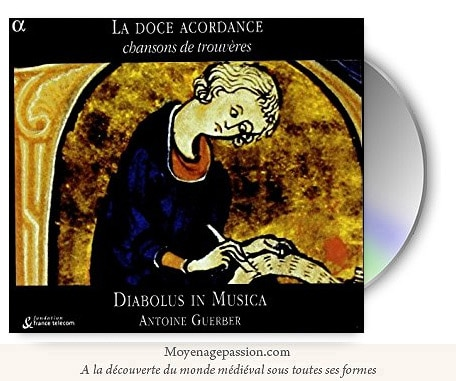 chanson_poesie_musique_medievale_trouveres_diabolus_in_musica_album_doce_acordance_XIIe_XIIIe_siècle_moyen-age_central