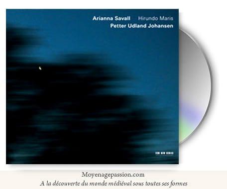 hirundo_maris_arianna_savall_musiques_anciennes_medievales_traditionnelles_album_chants_du_nord_et_du_sud