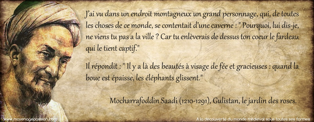 citation_saadi_sagesse_persane_ermite_eremistisme_moyen-age_monde_medieval_XIIIe_siecle