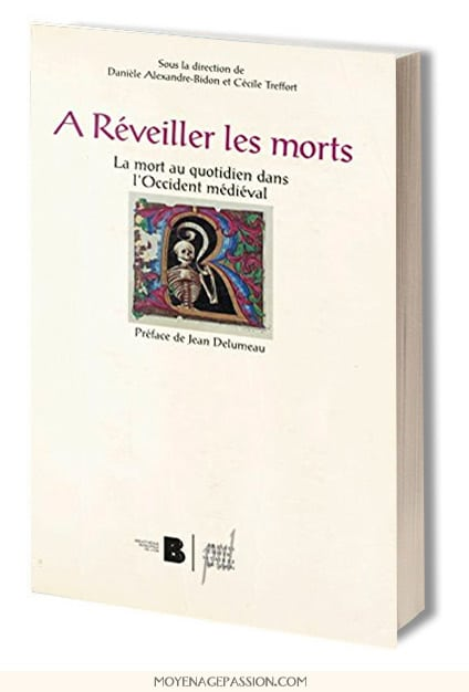 mort_histoire_litterature_medievale_mort_quotidien_occident_livre_moyen-age_central_tardif