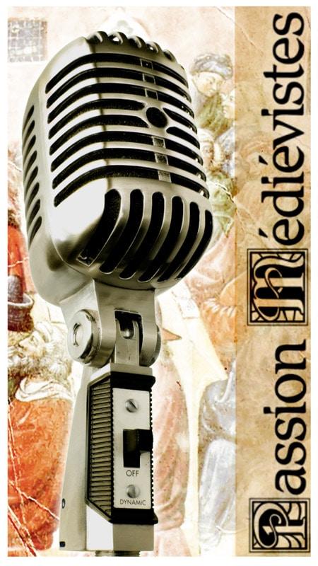 passion_medievistes_podcast_programme_audio_etudiants_histoire_medievale_moyen-age