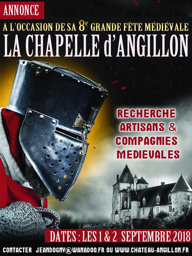 fetes_medievale_chateau_chapelle_angillon_annonce_artisans_compagnies_medievales_2018