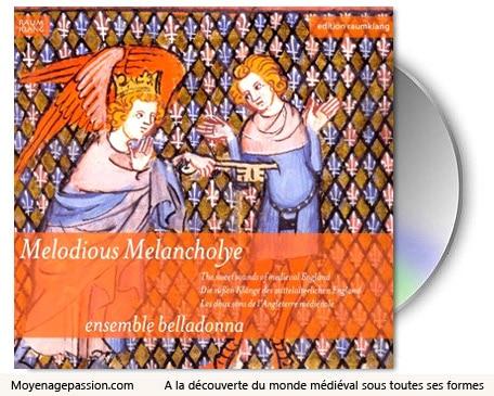 musique_chanson_angleterre_medievale_moyen-age_ensemble_belladonna_Melodious_Melancholye