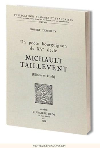 Michault_Taillevent_poeste_bourguignon_robert_deschaux_livre_poesie_litterature_medievale_moyen-age_XVe_siecle