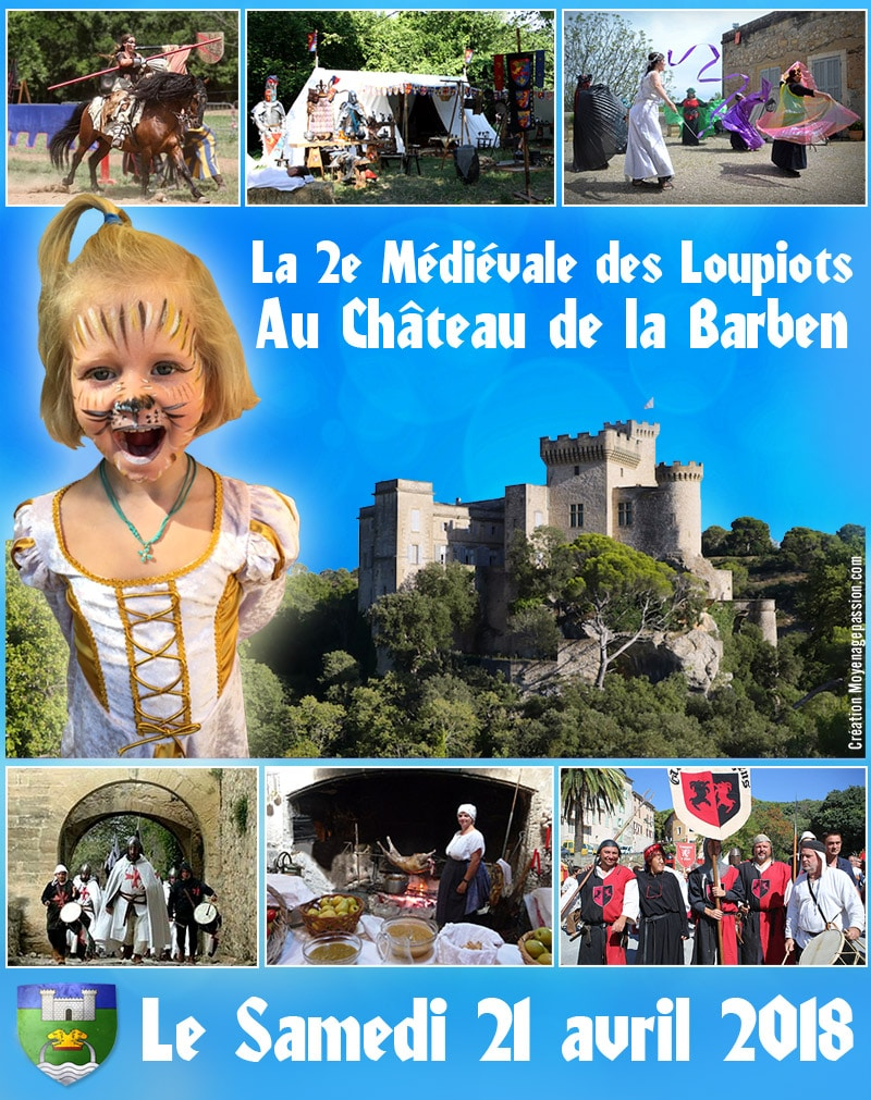 agenda_2018_fetes_evenement_animations_compagnies_medievales_loupiots_chateau_barben_provence