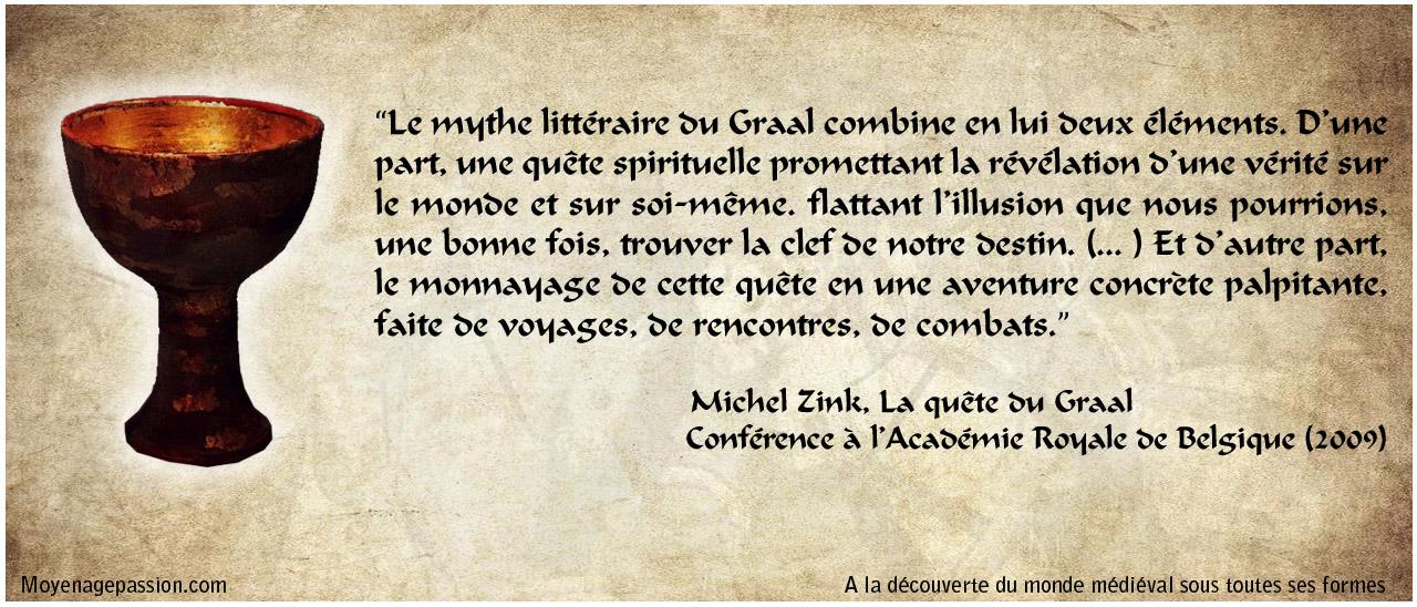 citation_litterature_medievale_quete_du_graal_legendes_arthuriennes_medieviste_Michel_Zink_chretien_de_troyes_moyen-age_central
