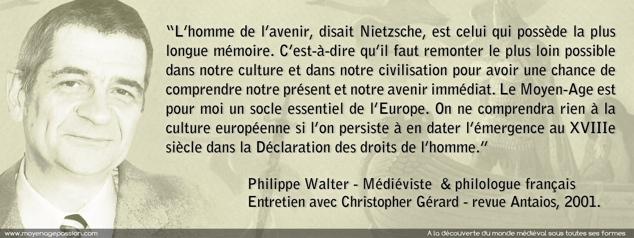 philippe_Walter_citation_europe_medievale_moyen-age_historien_medieviste_philologue