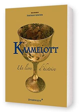 livre_histoire_serie_televisee_alexandre_astier_kaamelott_legendes_arthuriennes_medievalisme