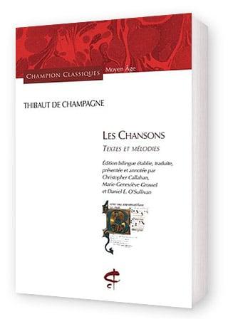 thibaut_de_champagne_trouvere_chansonnier_livres_chansons_partitions_lyrique_courtoise_honore_champion