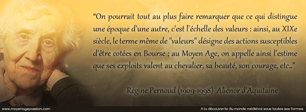 citation_histoire_medievale_medieviste_moyen-age_regine_pernoud_valeurs