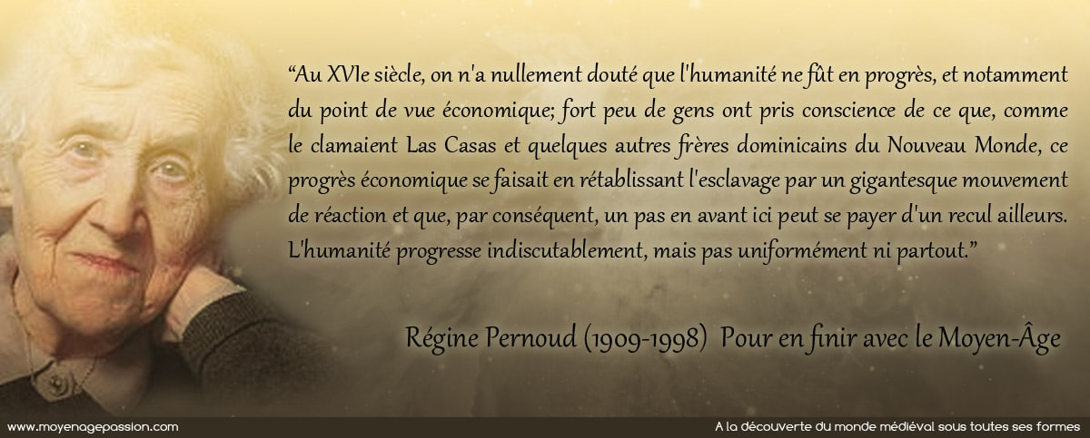 citations_histoire_medievale_historien_medieviste_finir_moyen-age_regine_pernoud