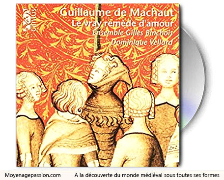 chanson_musique_medievale_chants_polyphoniques_ars_nova_guillaume_de_machaut_ensemble_gilles_binchois_album_moyen-age_tardif_XIVe