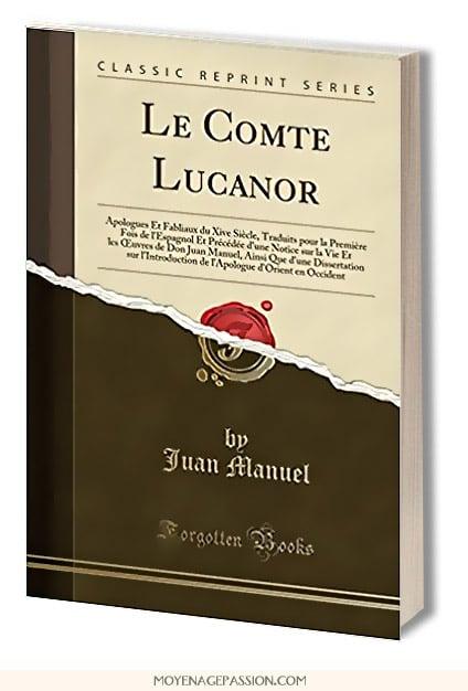 don_juan_manuel_le_comte_lucanor_adolphe_louis_puibusque_oeuvres_livre_contes_moraux_litterature_espagne_medievale_moyen-age_XIVe