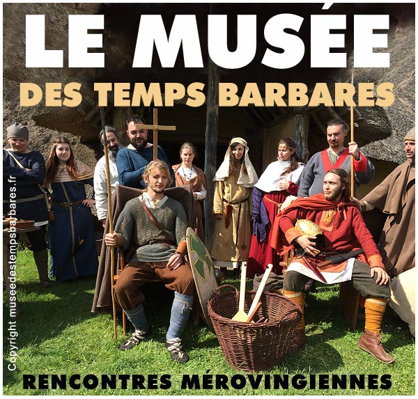 haut_moyen_age_evenement_reconstitution_medieval_musee_temps_barbares_archeologie_experimentale_aisne