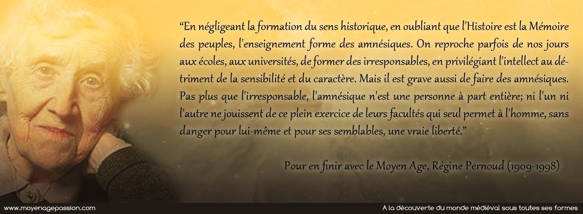 citation_histoire_medieviste_moyen-age_regine_pernoud